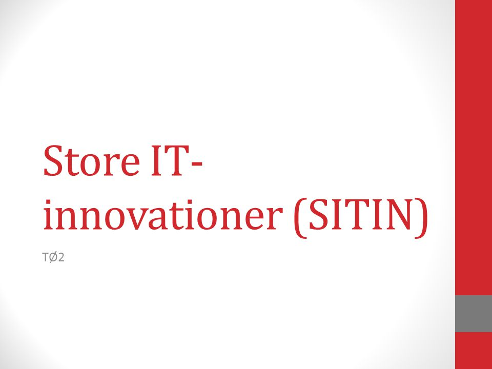 Store IT- innovationer (SITIN) TØ2
