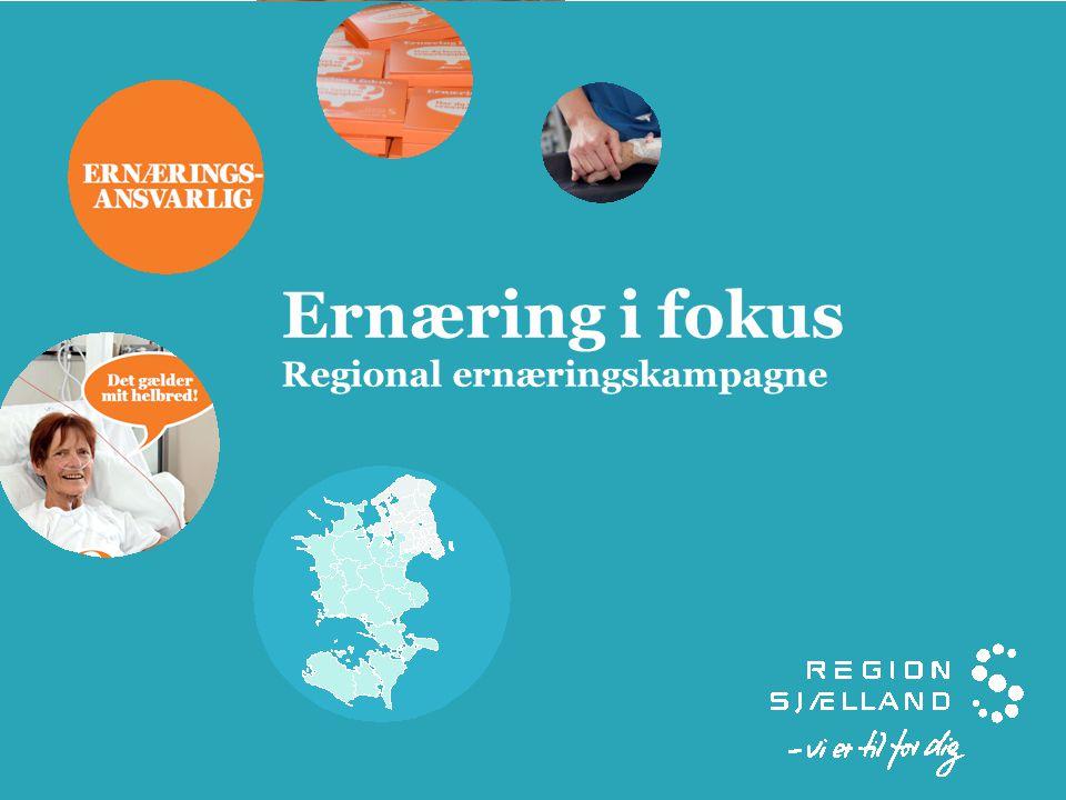 Ernæring i fokus Regional ernæringskampagne