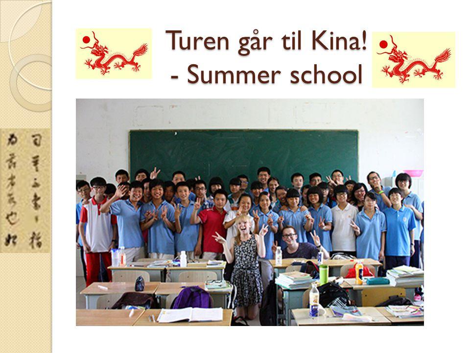 Turen går til Kina! - Summer school