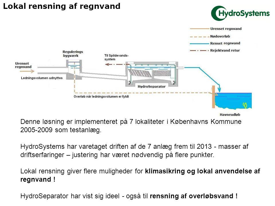Lokal rensning af regnvand Denne løsning er implementeret på 7 lokaliteter i Københavns Kommune 2005-2009 som testanlæg.