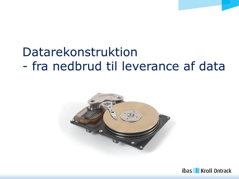 Datarekonstruktion - fra nedbrud til leverance af data