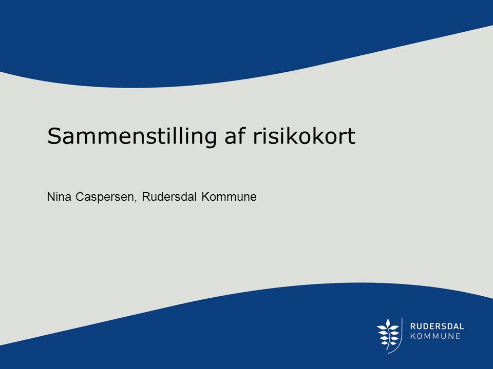 Sammenstilling af risikokort Nina Caspersen, Rudersdal Kommune