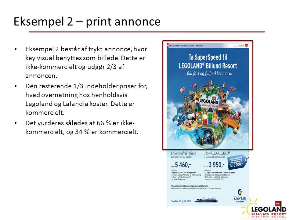 Eksempel 2 – print annonce Eksempel 2 består af trykt annonce, hvor key visual benyttes som billede.