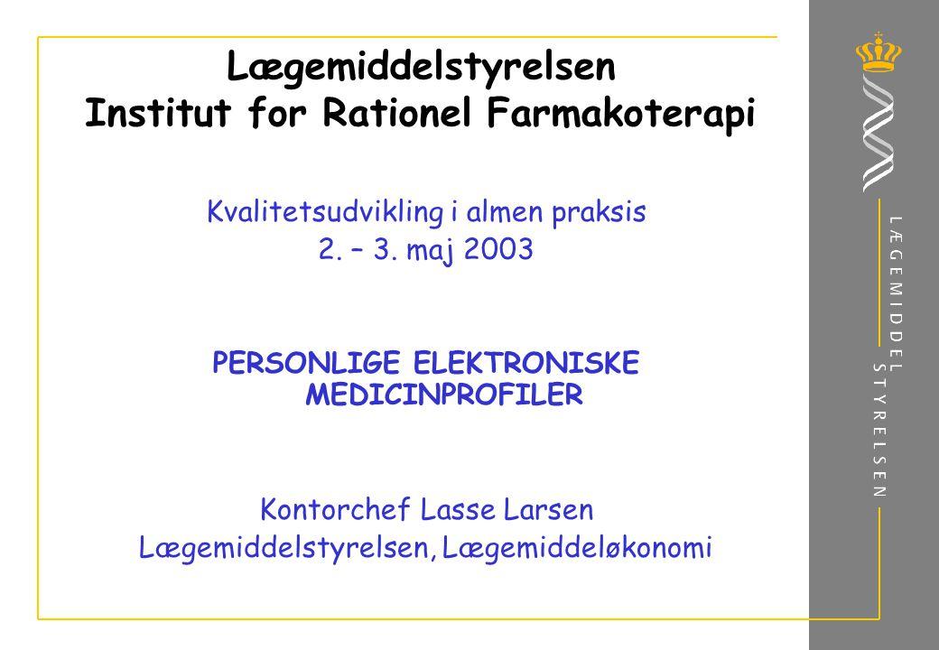 Lægemiddelstyrelsen Institut for Rationel Farmakoterapi Kvalitetsudvikling i almen praksis 2.