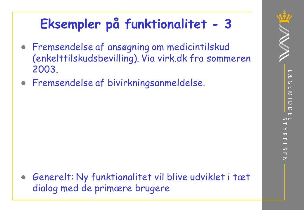 Eksempler på funktionalitet - 3 Fremsendelse af ansøgning om medicintilskud (enkelttilskudsbevilling).