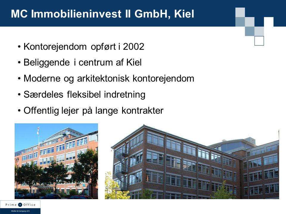 Kontorejendom opført i 2002 Beliggende i centrum af Kiel Moderne og arkitektonisk kontorejendom Særdeles fleksibel indretning Offentlig lejer på lange kontrakter MC Immobilieninvest II GmbH, Kiel