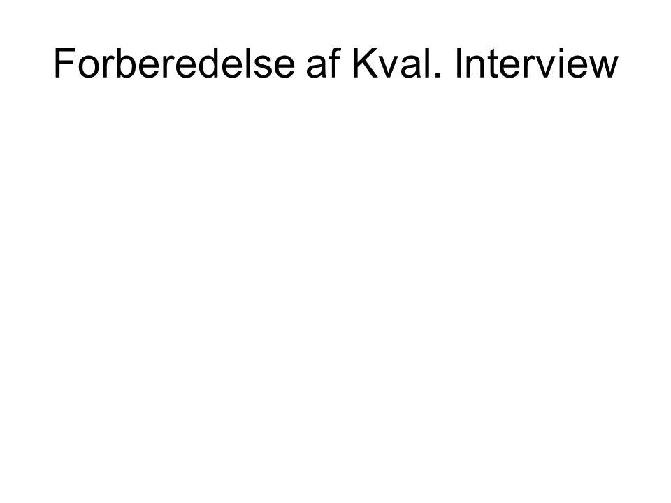 Forberedelse af Kval. Interview