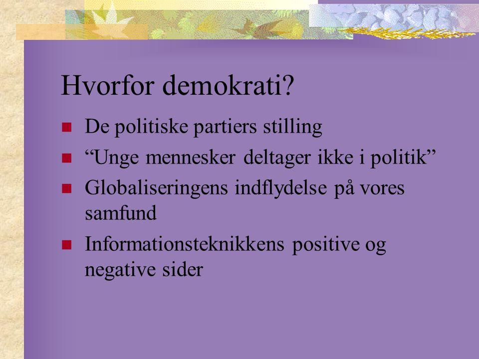 Hvorfor demokrati.