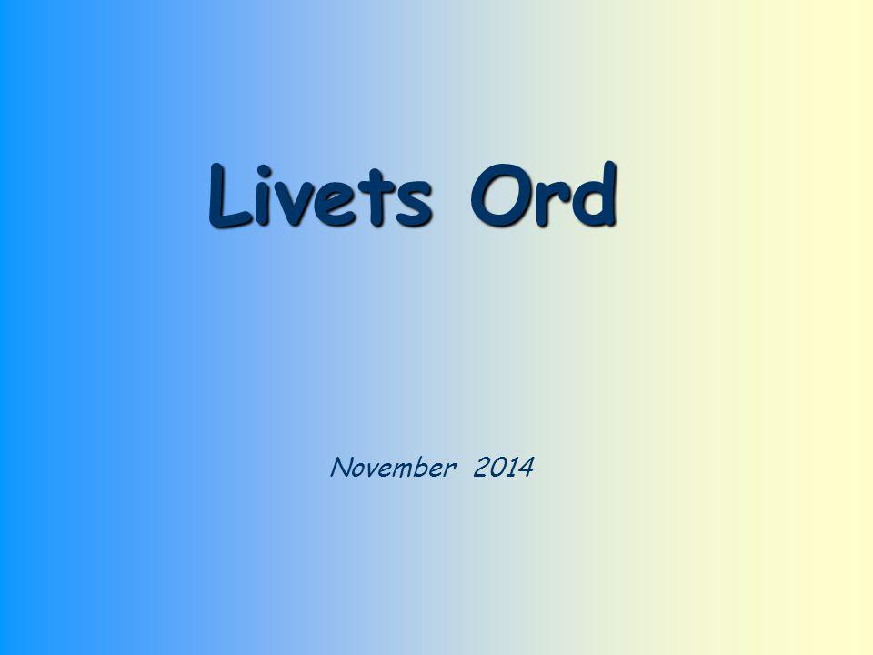 November 2014 Livets Ord