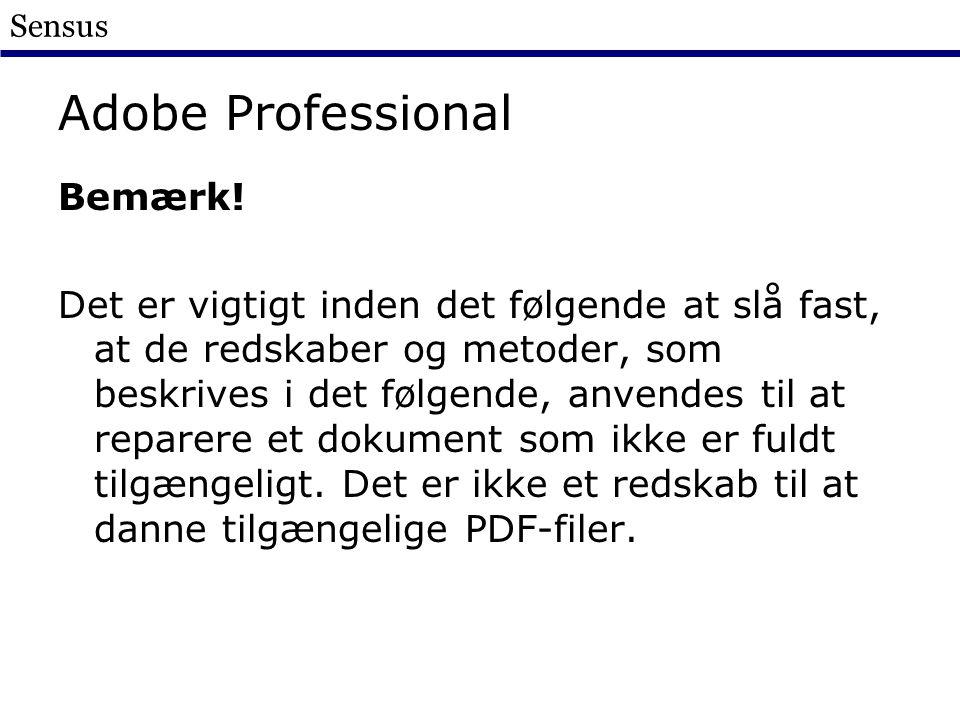 Sensus Adobe Professional Bemærk.