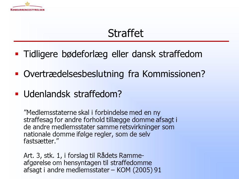  Tidligere bødeforlæg eller dansk straffedom  Overtrædelsesbeslutning fra Kommissionen.