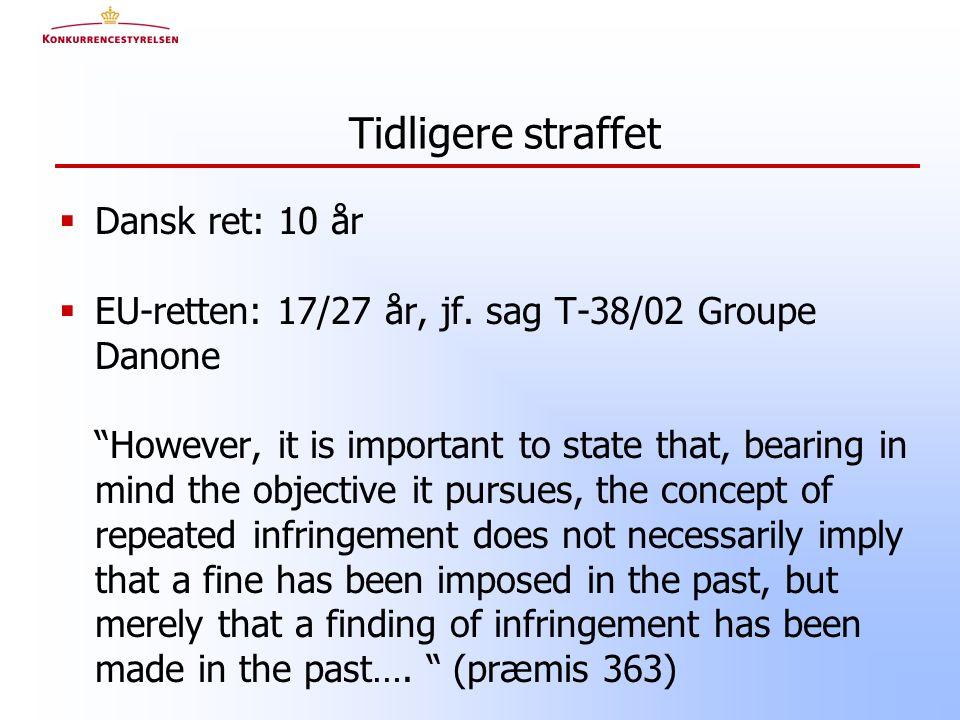  Dansk ret: 10 år  EU-retten: 17/27 år, jf.