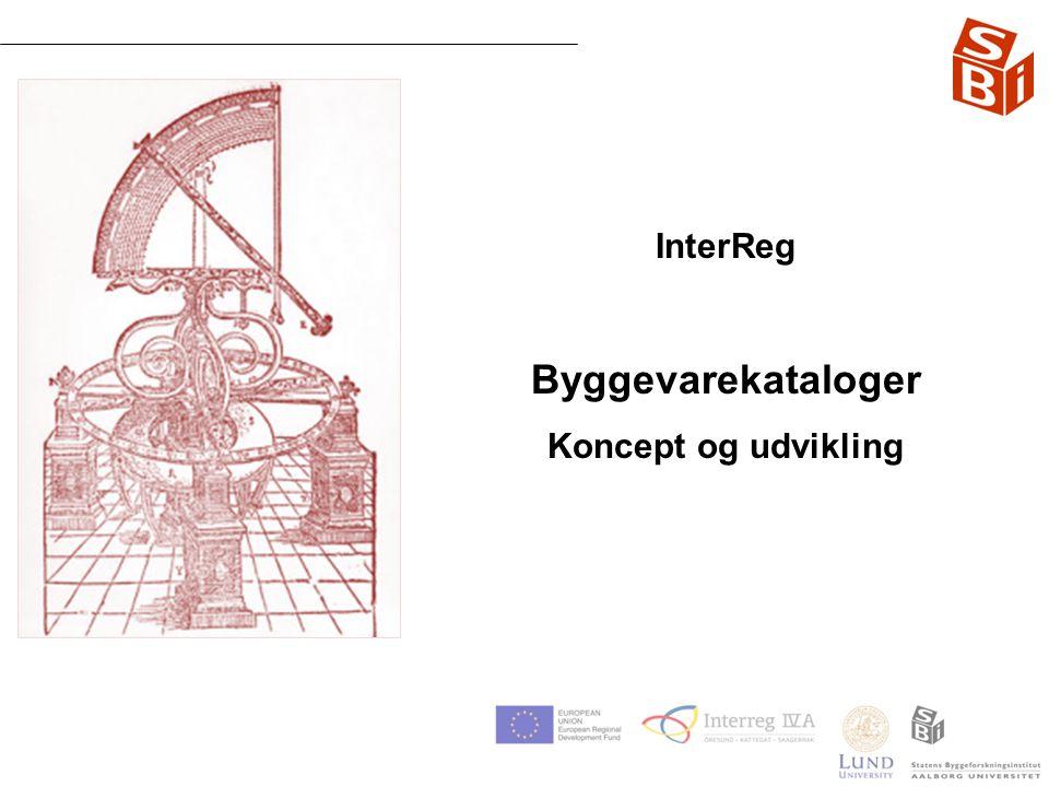 InterReg Byggevarekataloger Koncept og udvikling