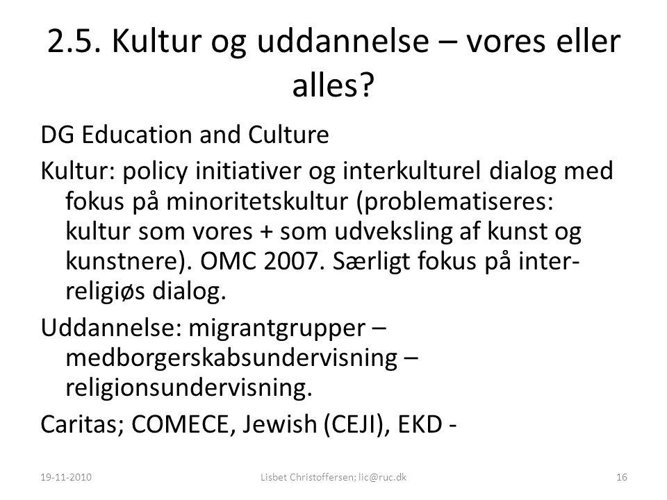2.5. Kultur og uddannelse – vores eller alles.