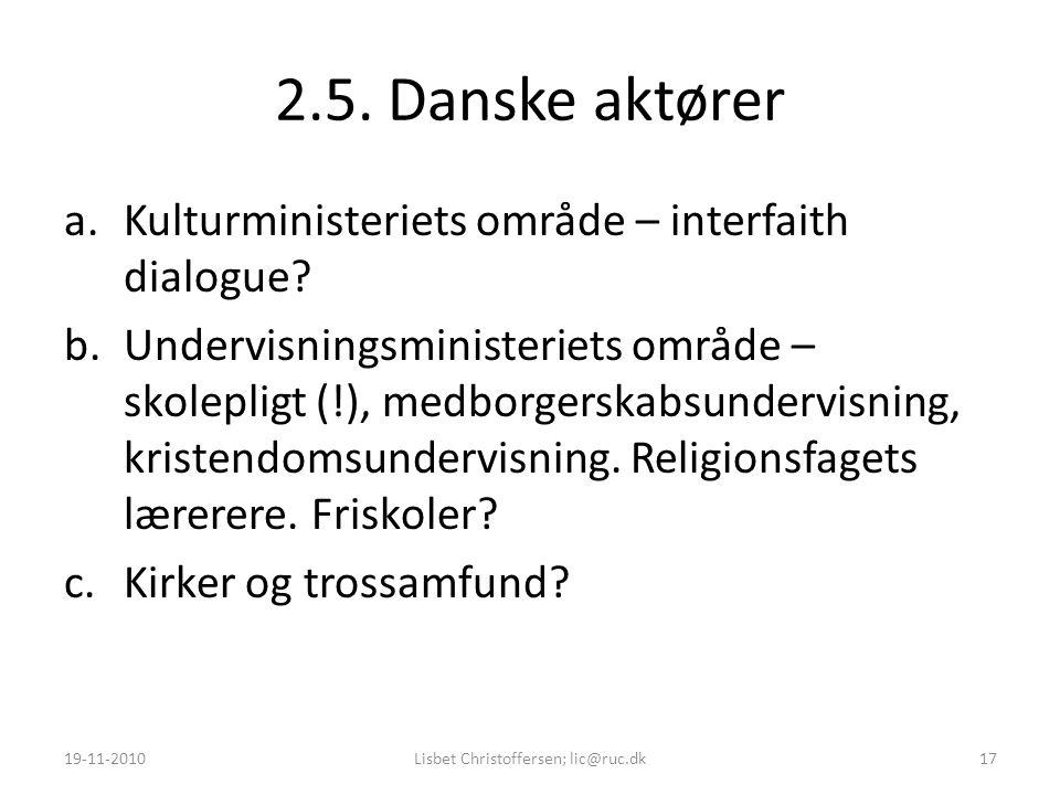 2.5. Danske aktører a.Kulturministeriets område – interfaith dialogue.