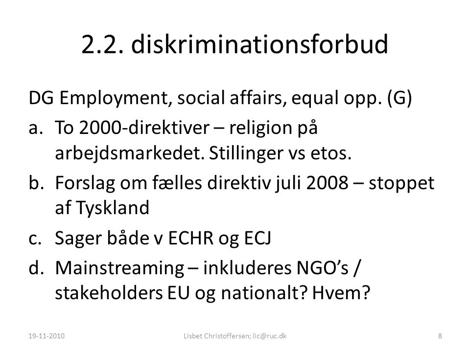 2.2. diskriminationsforbud DG Employment, social affairs, equal opp.