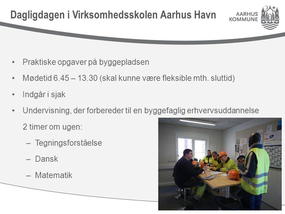 Praktiske opgaver på byggepladsen Mødetid 6.45 – 13.30 (skal kunne være fleksible mth.