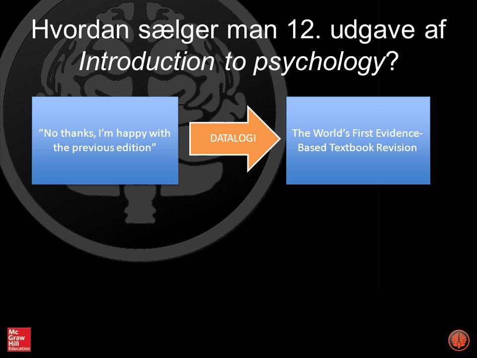 Hvordan sælger man 12. udgave af Introduction to psychology.