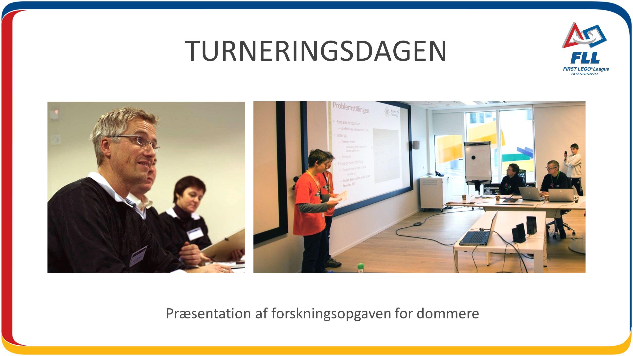 TURNERINGSDAGEN Præsentation af forskningsopgaven for dommere