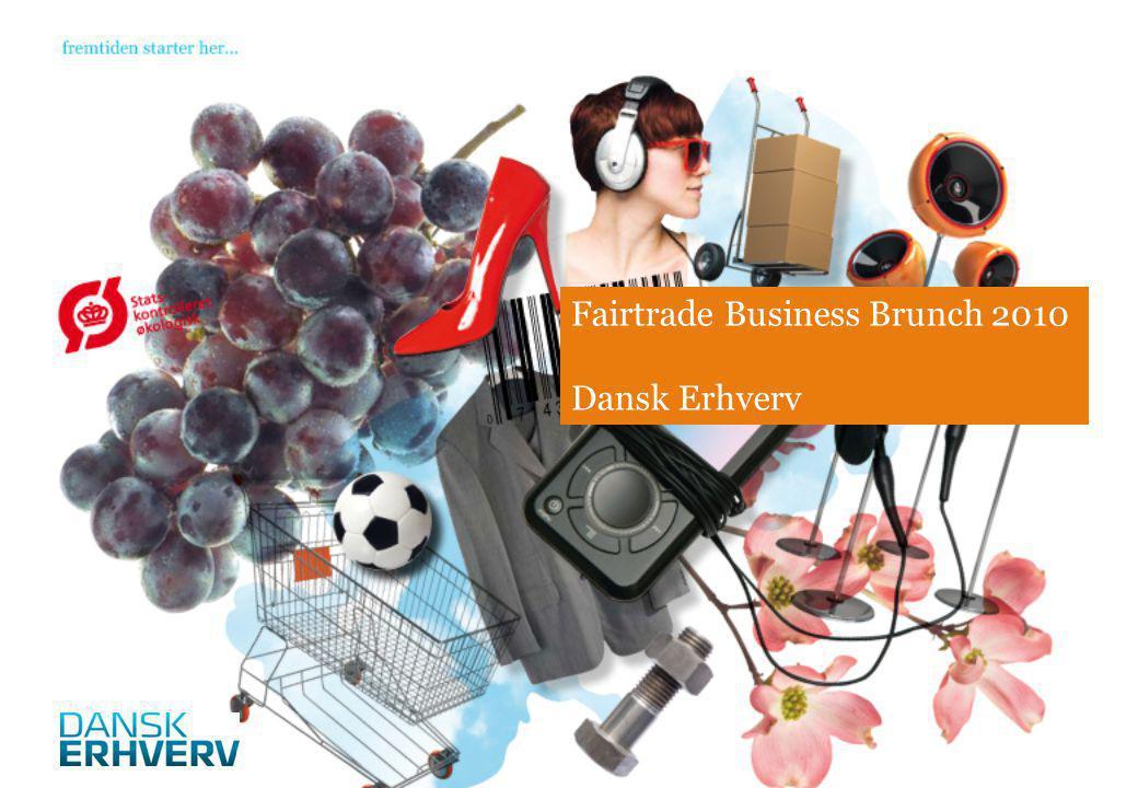 Fairtrade Business Brunch 2010 Dansk Erhverv