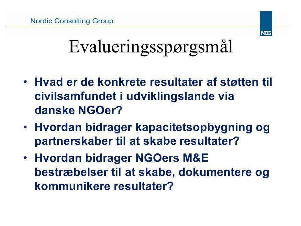Evalueringsspørgsmål Hvad er de konkrete resultater af støtten til civilsamfundet i udviklingslande via danske NGOer.