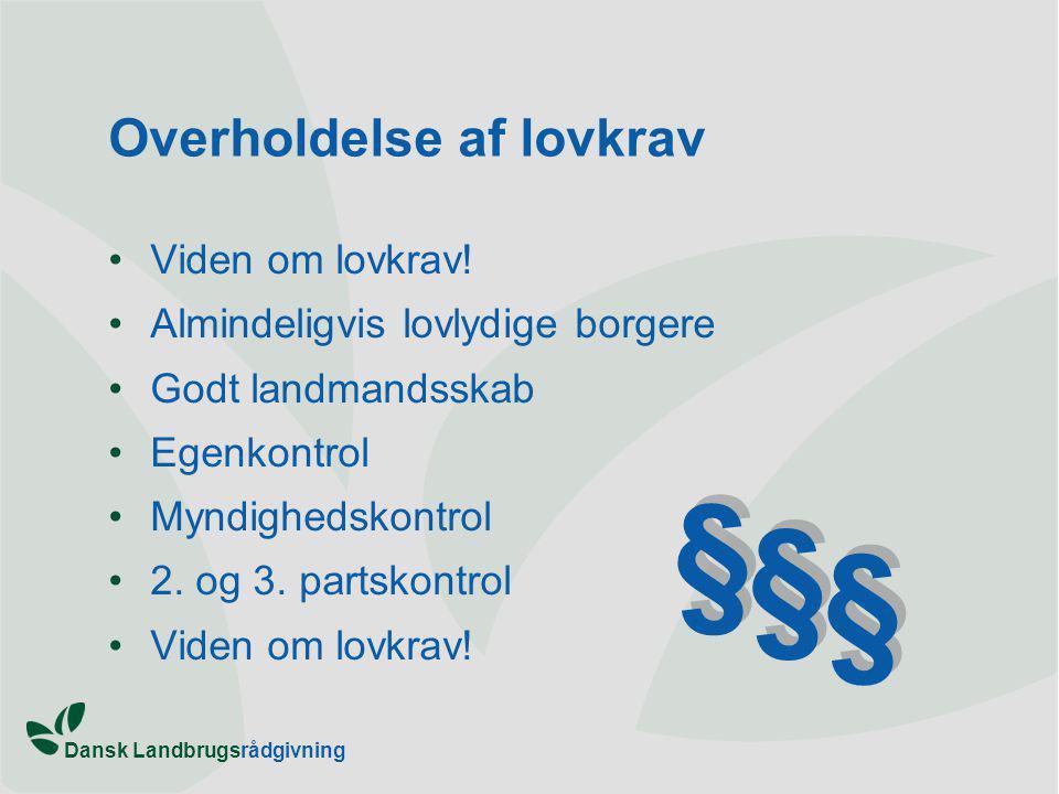 Dansk Landbrugsrådgivning Overholdelse af lovkrav Viden om lovkrav.