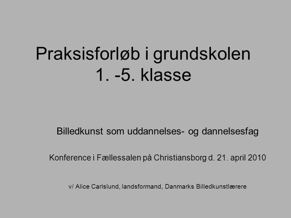 Praksisforløb i grundskolen 1. -5.
