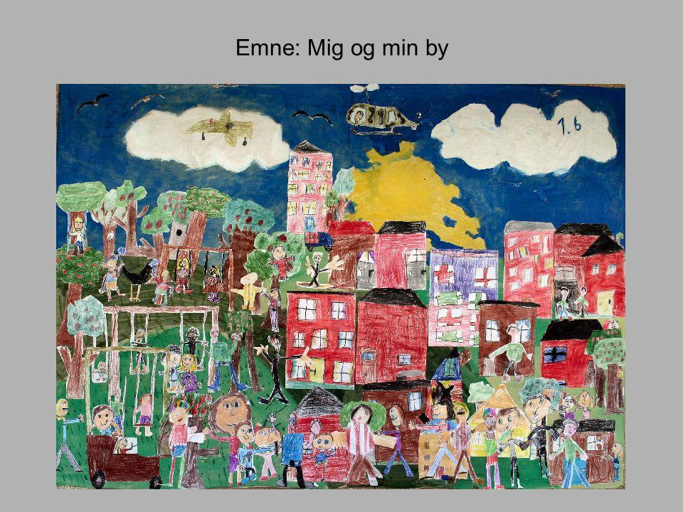 Emne: Mig og min by