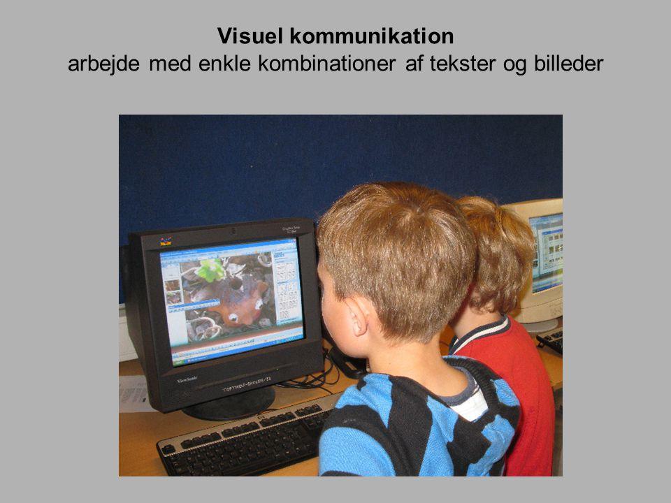 Visuel kommunikation arbejde med enkle kombinationer af tekster og billeder