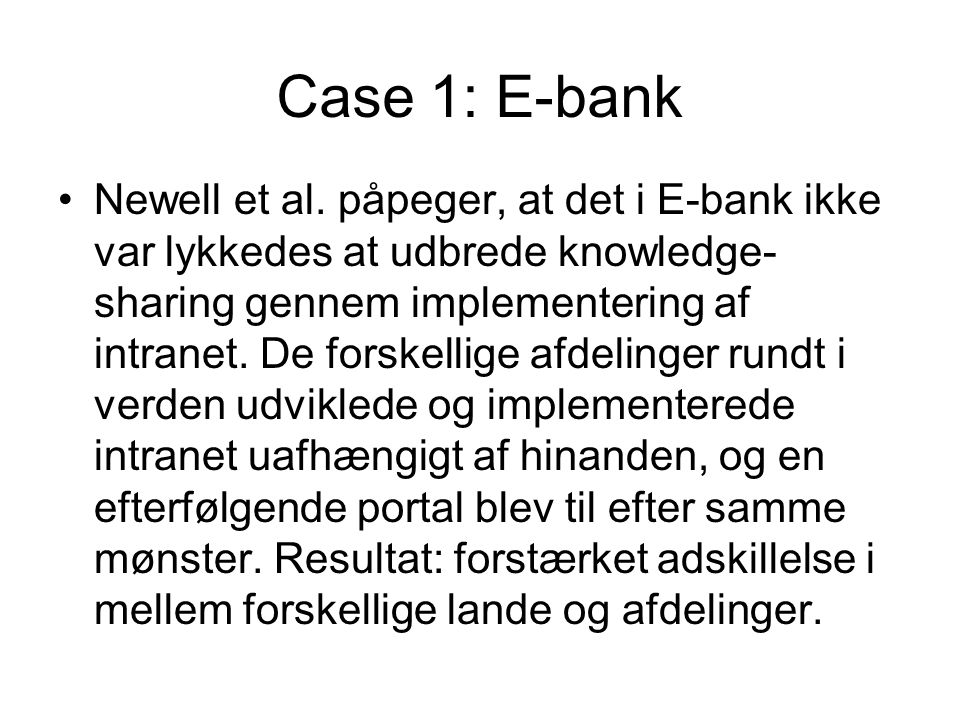 Case 1: E-bank Newell et al.