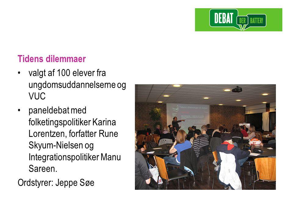 Tidens dilemmaer valgt af 100 elever fra ungdomsuddannelserne og VUC paneldebat med folketingspolitiker Karina Lorentzen, forfatter Rune Skyum-Nielsen og Integrationspolitiker Manu Sareen.