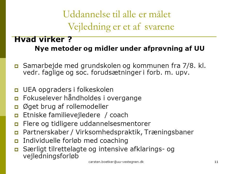 carsten.boetker@uu-vestegnen.dk11 Hvad virker .