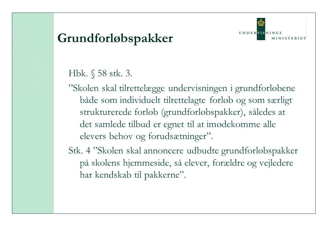 Grundforløbspakker Hbk. § 58 stk. 3.