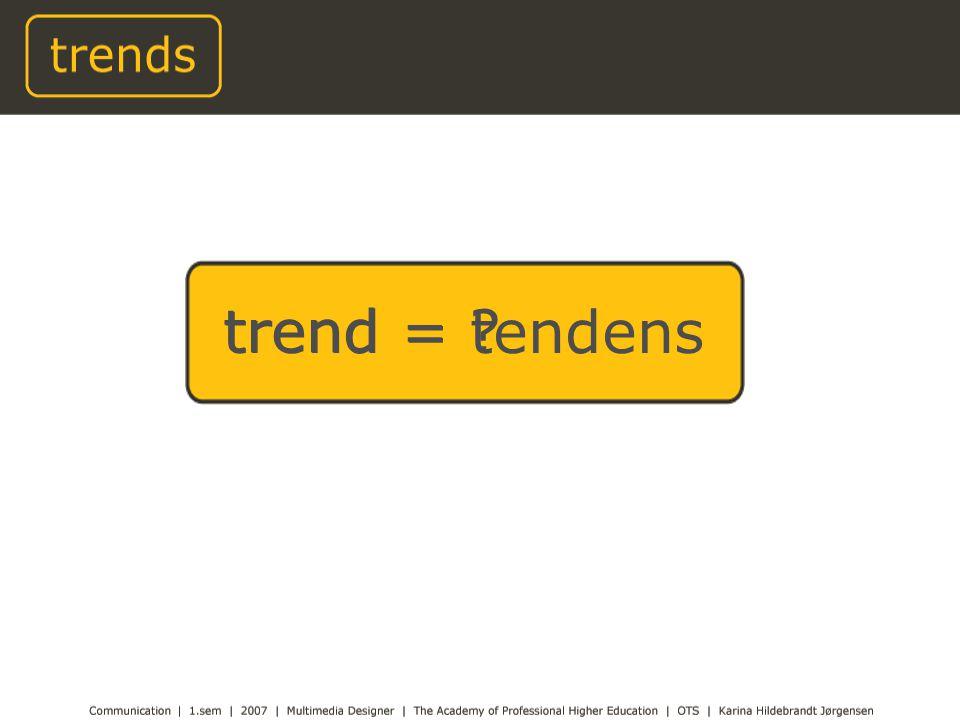 trend = trend = tendens