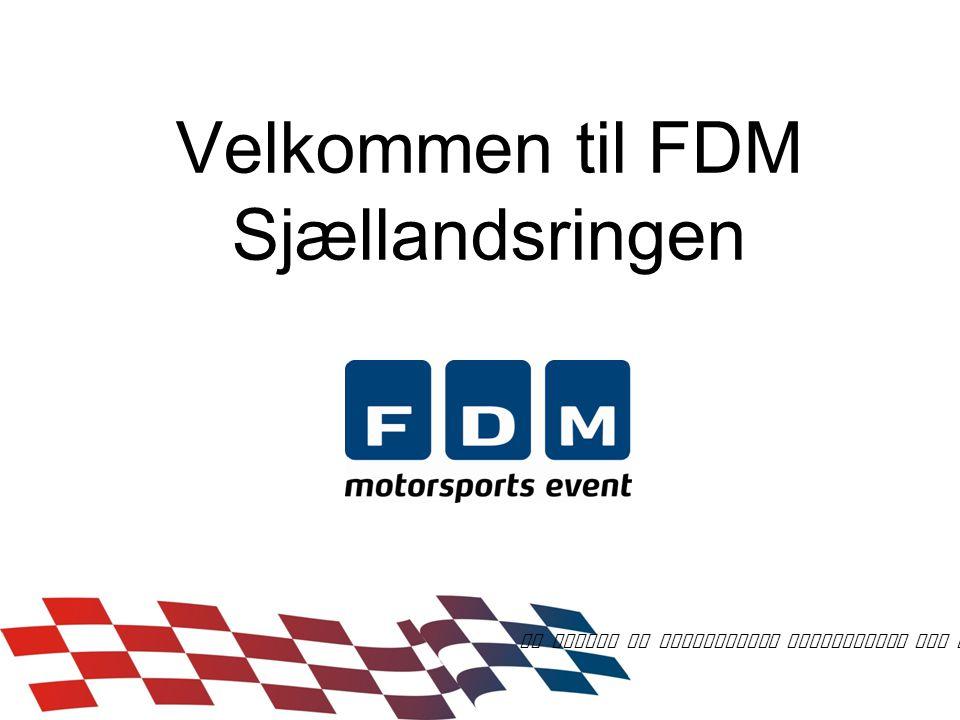 Velkommen til FDM Sjællandsringen En verden af motorsports aktiviteter for alle