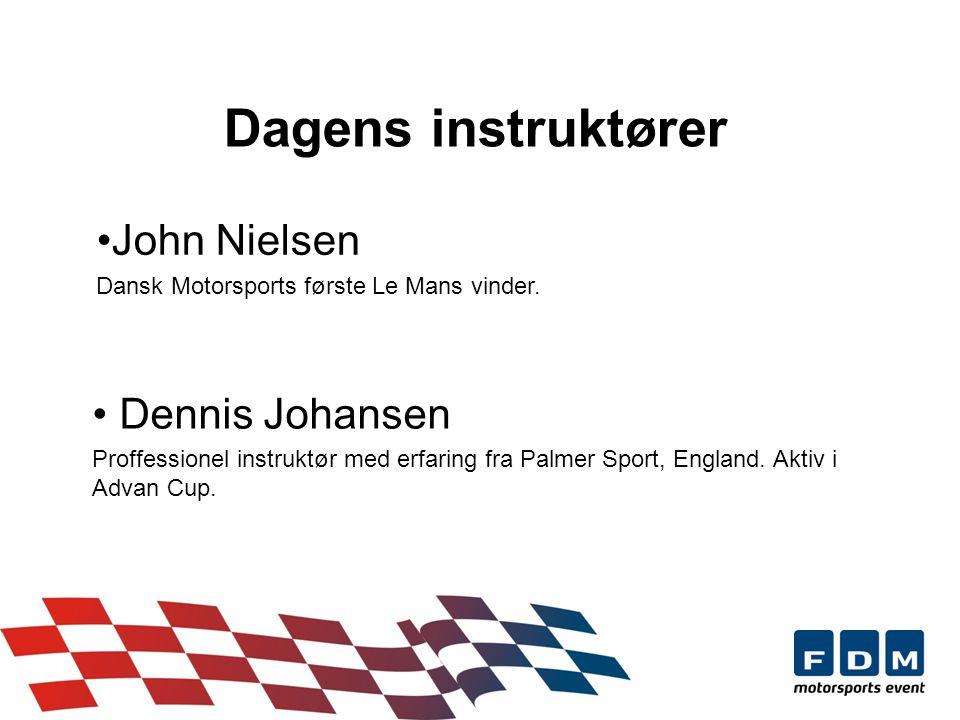 Dagens instruktører Dennis Johansen Proffessionel instruktør med erfaring fra Palmer Sport, England.