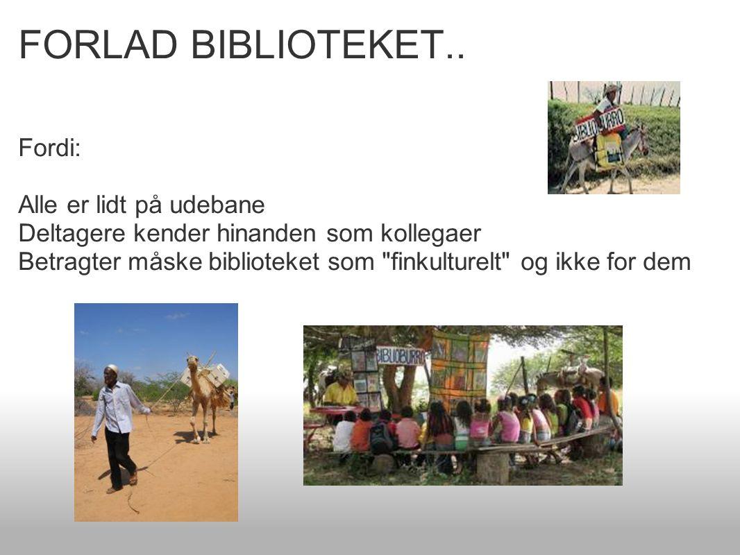 FORLAD BIBLIOTEKET..
