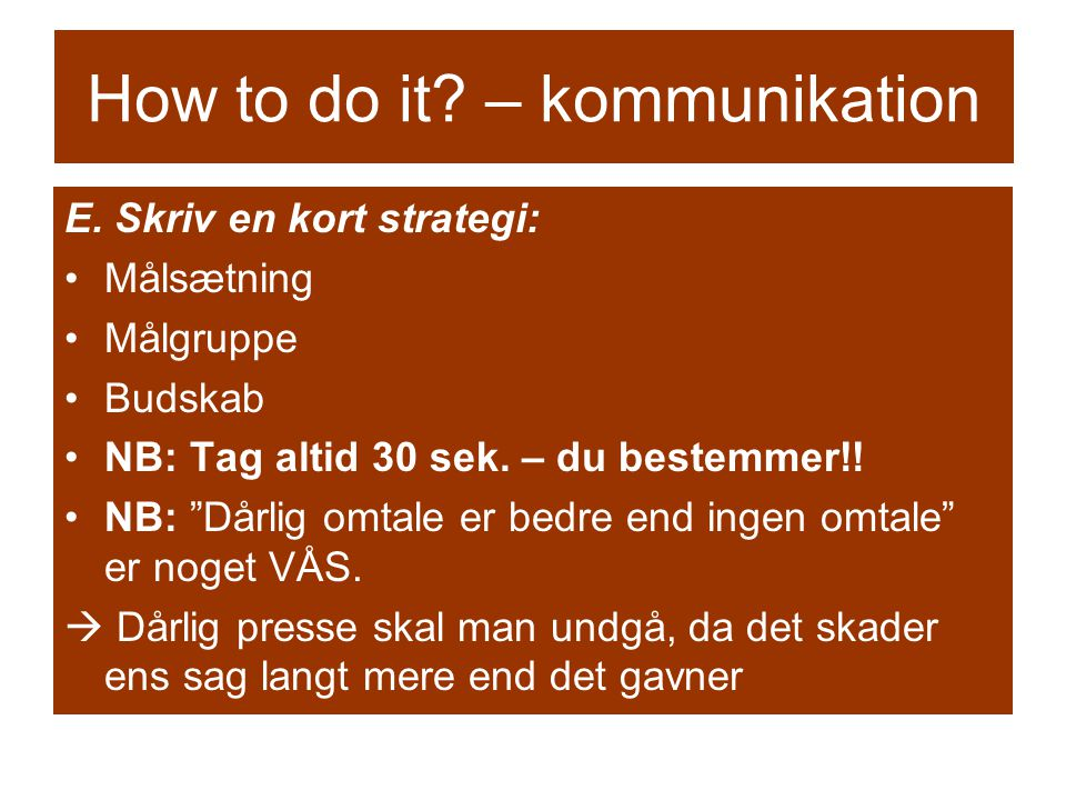 How to do it. – kommunikation E.