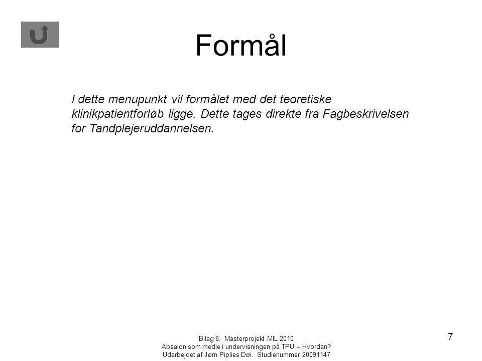 Bilag 8, Masterprojekt MIL 2010 Absalon som medie i undervisningen på TPU – Hvordan.
