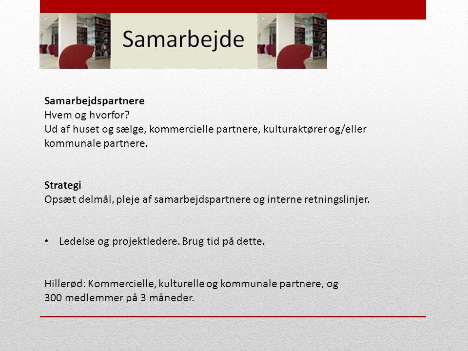 Samarbejdspartnere Hvem og hvorfor.