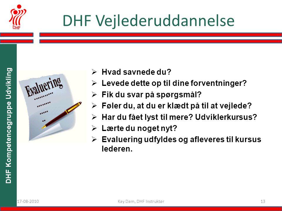 1317-08-2010 DHF Vejlederuddannelse  Hvad savnede du.