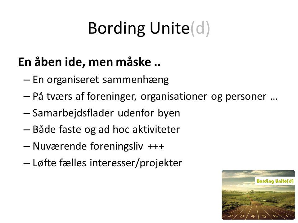 Bording Unite(d) En åben ide, men måske..