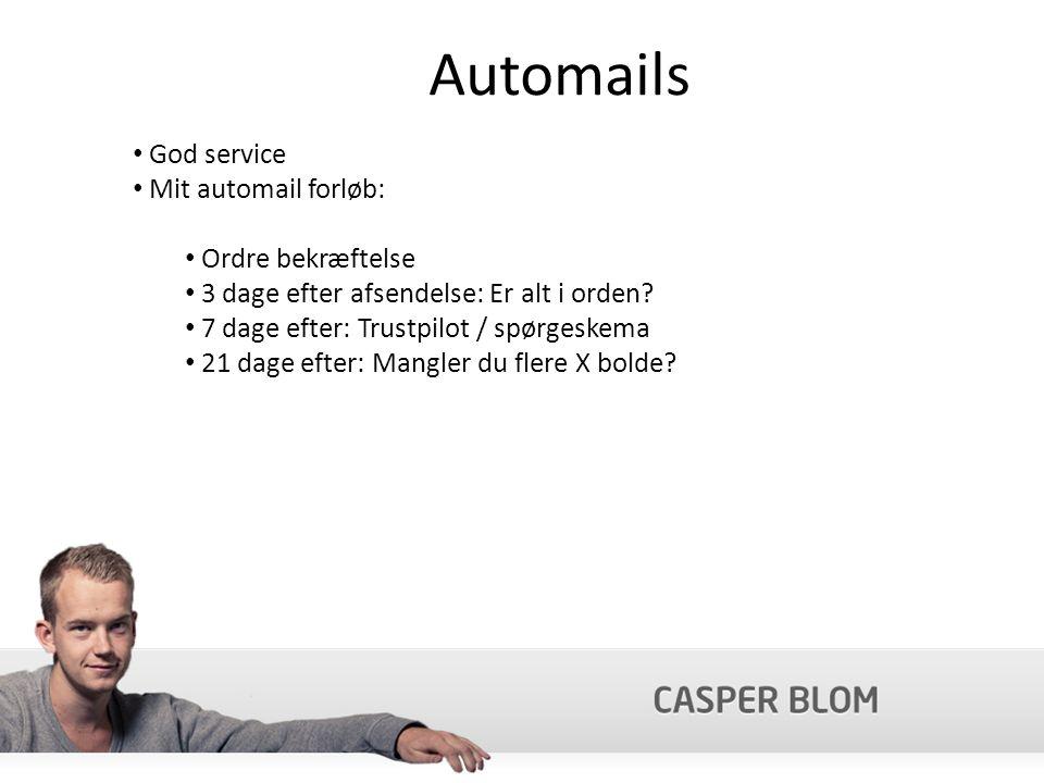 Automails God service Mit automail forløb: Ordre bekræftelse 3 dage efter afsendelse: Er alt i orden.