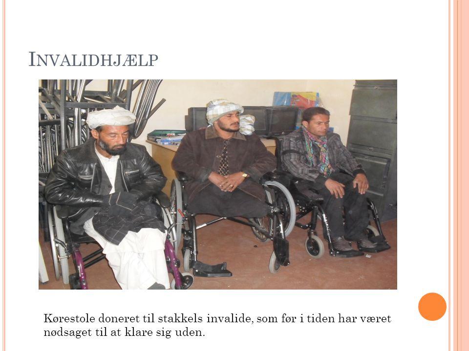 I NVALIDHJÆLP Kørestole doneret til stakkels invalide, som før i tiden har været nødsaget til at klare sig uden.