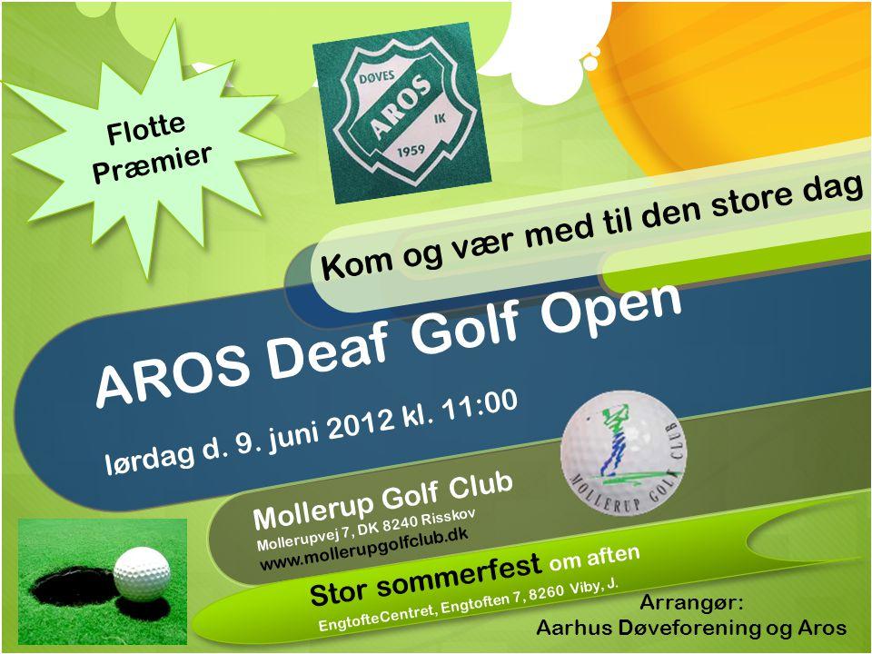 AROS Deaf Golf Open lørdag d. 9. juni 2012 kl.