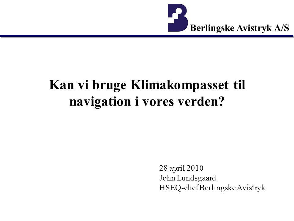 Berlingske Avistryk A/S Kan vi bruge Klimakompasset til navigation i vores verden.