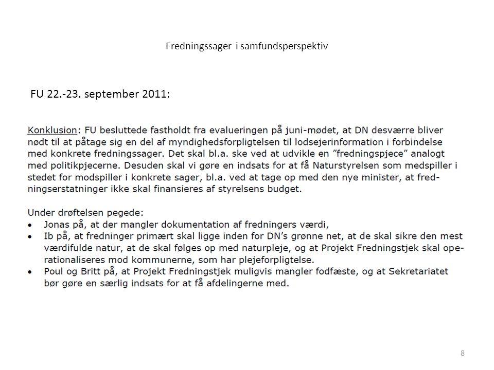 Fredningssager i samfundsperspektiv 8 FU 22.-23. september 2011:
