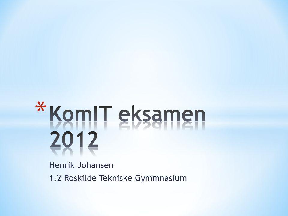 Henrik Johansen 1.2 Roskilde Tekniske Gymmnasium