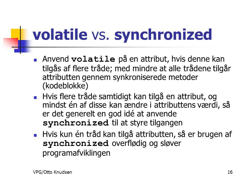 VPG/Otto Knudsen16 volatile vs.
