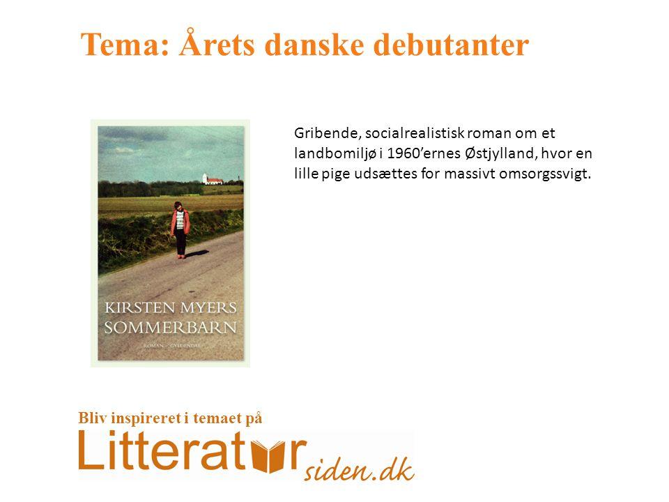 Tema: Årets danske debutanter Gribende, socialrealistisk roman om et landbomiljø i 1960'ernes Østjylland, hvor en lille pige udsættes for massivt omsorgssvigt.